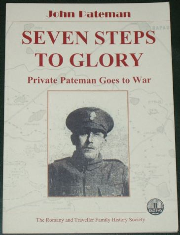 Seven Steps to Glory - Private Pateman Goes to War, by John Pateman